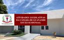 ATIVIDADES LEGISLATIVAS DA CÂMARA DE GUANAMBI ESTÃO SUSPENSAS.