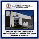 CÂMARA DE GUANAMBI APROVA PROJETO QUE VISA COIBIR VIOLÊNCIA CONTRA A MULHER