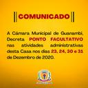 CÂMARA DE GUANAMBI DECRETA PONTO FACULTATIVO.