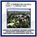 CÂMARA DE GUANAMBI ENCERRA PERÍODO LEGISLATIVO APROVANDO A LEI DE DIRETRIZES ORÇAMENTÁRIAS PARA 2022