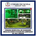 CÂMARA MUNICIPAL DE GUANAMBI REALIZA SUBSTITUIÇÃO DE LÂMPADAS DE SEU JARDIM