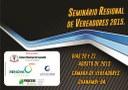 Câmara promove Seminário Regional de Vereadores