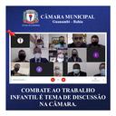 COMBATE AO TRABALHO INFANTIL É TEMA DE DISCUSSÃO NA CÂMARA.