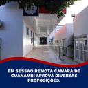 EM SESSÃO REMOTA CÂMARA DE GUANAMBI APROVA DIVERSAS PROPOSIÇÕES.