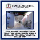 """LEGISLATIVO DE GUANAMBI APROVA PROJETO DE LEI QUE DISPÕE SOBRE A  CRIAÇÃO DO PROGRAMA """"VIDA NOVA – CASA DE MÃE"""""""