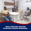 MESA DIRETORA MANTÉM SUSPENSA SESSÃO ORDINÁRIA.