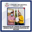 PRESIDENTE DA CÂMARA DE GUANAMBI NOMEIA PROCURADORA ESPECIAL DA MULHER