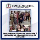 PROCURADORIA ESPECIAL DA MULHER É INSTALADA NA CÂMARA MUNICIPAL DE GUANAMBI