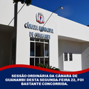 SESSÃO ORDINÁRIA DA CÂMARA DE GUANAMBI DESTA SEGUNDA-FEIRA 22, FOI BASTANTE CONCORRIDA.